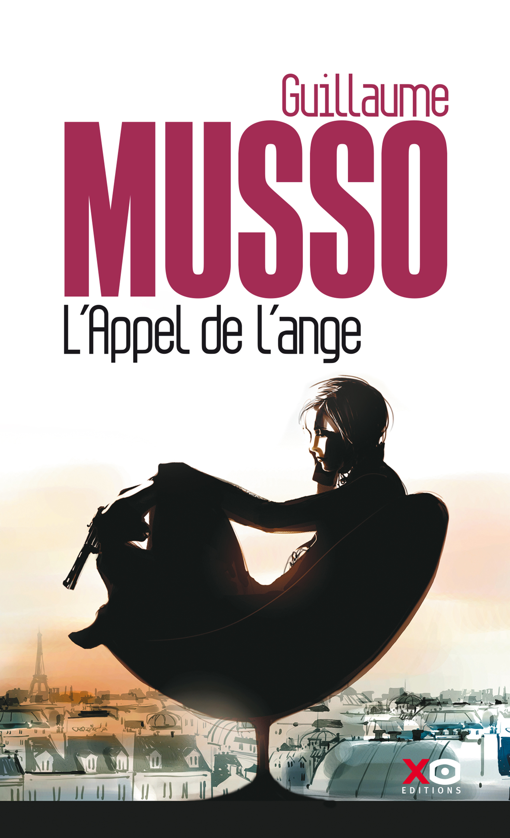 Musso Bericht Uit Parijs.Call From An Angel Guillaume Musso Xo Editions